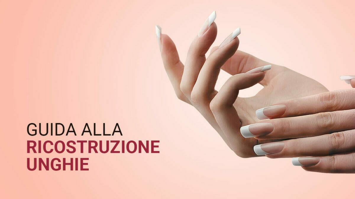 tutorial-guida-ricostruzione-unghie