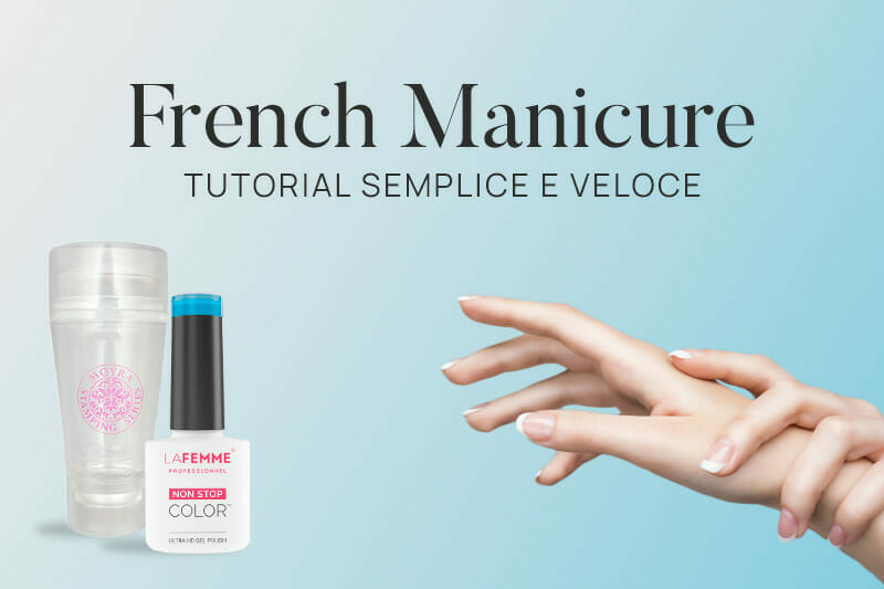 Unghie French Tutorial Semplice e Veloce