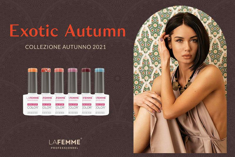 Smalti Semipermanenti Autunno 2021 Exotic Autumn La Femme